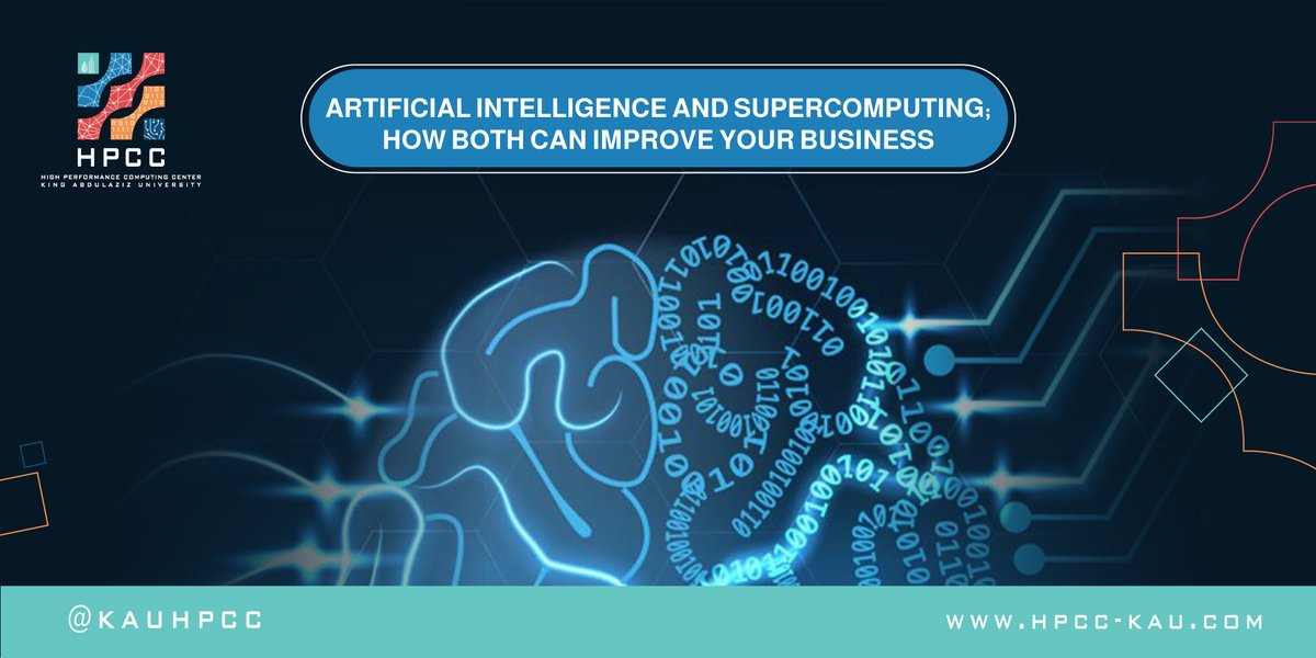 Artificial Intelligence and Supercomputing; How both can Improve your Business
